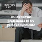 En las nuevas profesiones tu CV ya no es suficiente