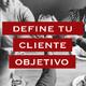 Cómo definir tu cliente objetivo para tu restaurante y vender más