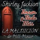 La Maldición de Hill House | Capítulo 5 / 22 | Audiolibro - Audiorelato