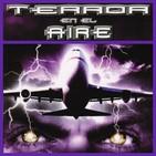 Misterios de la Aviación...Terror en el aire.