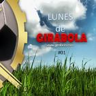 Lunes De Girabola -#01