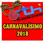 Carnavalísimo 2018 martes 6 de febrero de 2018