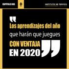 #065 -Los aprendizajes del año que harán que juegues con ventaja en 2020.