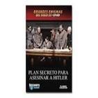 Plan secreto para asesinar a Hitler
