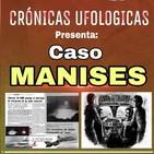 CRÓNICAS UFOLOGICAS con el 'CASO MANISES' en valencia ESPAÑA.