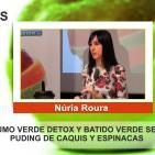 ZUMO VERDE DETOX, BATIDO VERDE SEN, Puding de caquis y espinacas - Núria Roura SHOWCOOKING
