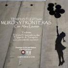 Tempus Fugit 3x06 MUROS Y FRONTERAS