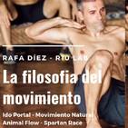 #34 Entrenamiento Natural y Filosofía del Movimiento