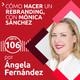 106: Cómo hacer un rebranding | Con Mónica Sánchez