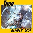 [ELHDLT] 1x07 Especial Thor