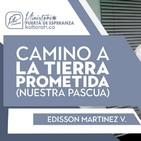 Camino a la tierra prometida (Nuestra Pascua) - Edisson Martinez V.