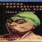 MEX-18 Italo Calvino,Cuentos Fantásticos Del Siglo 19 Como Para Confundirse (D2)