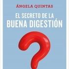 Entrevista con Ángela quintas sobre su libro 'el secreto de la buena digestiÓn'