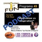 P.49 - Motivation vs Inspiration 8.27.17