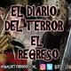 El Regreso - El Diario Del Terror, EP 151