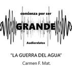 La guerra del agua - Carmen F. Mat.