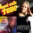 AVT PODCAST - nº 126 - Programa doble: Mary Harron- Yo disparé a Andy Warhol + American Psycho.