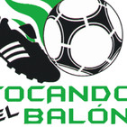 PODCAST 179 tocandoelbalon.com
