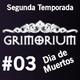 03 - Grimorium 02-11-2016