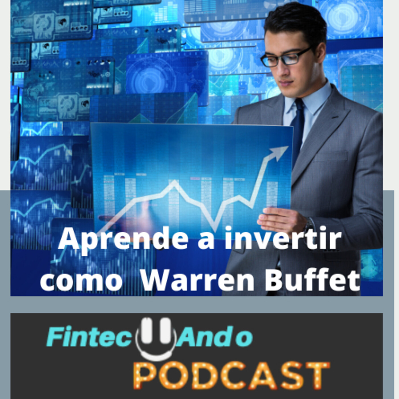 #19 Aprende a invertir como Warren Buffet