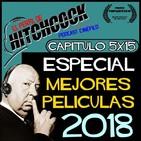 EPDH 5x15: Especial Monográfico: Mejores Películas 2018.