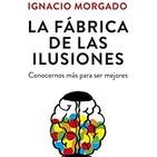 LA FÁBRICA DE LAS ILUSIONES, I. Morgado CAP 6 (Último)