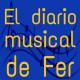 El diario musical de Fer (Programa 3)