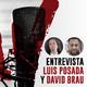Webbtertainment Extra / Entrevista Luis Posada y David Brau