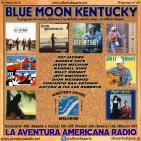 66- Blue Moon Kentucky (19 Junio 2016)