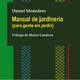 Manual de jardineria (para gente sin jardín) de Daniel Monedero. Relee ediciones