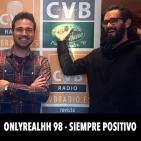 ONLYREALHH 98 - Siempre positivo (Con Dactah Chando)