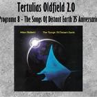 Tertulias Oldfield 2.0 - Programa 8 - TSODE 25 Aniversario