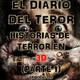 Historias De Terror En 3D (Parte 1) - El Diario Del Terror, EP 120