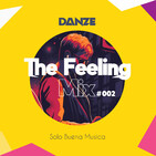 The Feeling Mix #002 (By Danze)