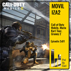 MOVILIZA2: Call of Duty Mobile, Mario Kart Tour, Granny 2 2x01
