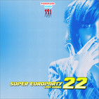 PPChile Presents / Super EuroParty 22 ~LS~