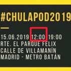 Chulapod 2019, canal y Regalos para ti