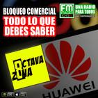 Octava Zona E9 T4 - ¿Usas Huawei? Entonces escucha
