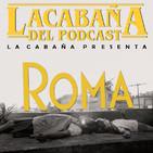 3x20 La Cabaña presenta: Roma