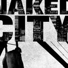 214 - La Ciudad Desnuda -Jules Dassin- La gran Evasión.