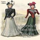 """""""La Leyenda de Ciertas Ropas Antiguas"""" de Henry James"""