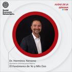 El Fenómeno de Yo y Mis Dos - Dr. Herminio Nevarez