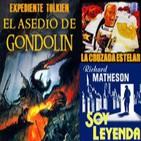 LODE 3x20 Expediente TOLKIEN: El asedio de Gondolin, La Cruzada Estelar, Soy Leyenda