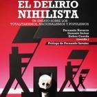 HEROES Y VILLANOS 29, EL DELIRIO NIHILISTA Y LOS TOTALITARISMOS (F. Navarro)
