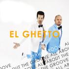 El Ghetto - T9P10 - Groove a estrenar...