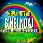 Los Benei Nóaj (Justos de las Naciones) y Las 7 Leyes Universales Pte 4 – Kenner Ospino M.