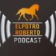 ElPotroRoberto.com Podcast – Episodio #64 (Especial)
