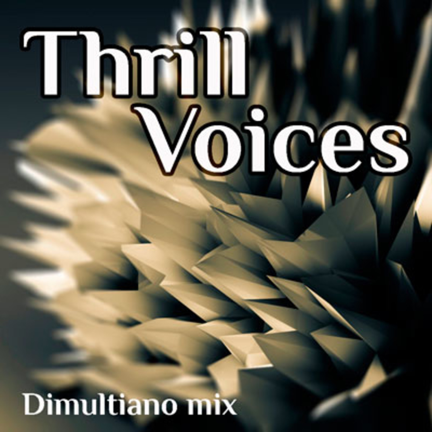 Dimultiano mix - Thrill Voices