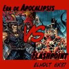 [ELHDLT] 6x37 La era de Apocalipsis Vs Flashpoint
