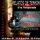 Relatos de terror 3ra temporada episodio 5 'carreteras terrorificas'